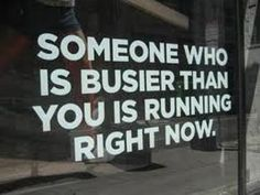 Isn't that the truth? No excuses!
