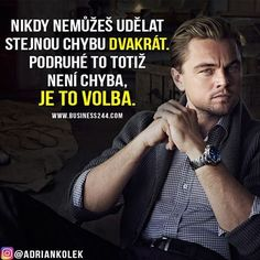 Nikdy nemůžeš udělat stejnou chybu dvakrát. Podruhé to totiž není chyba, je to volba.  #motivace #motivacia #uspech #citaty #czech #czechgirl #czechboy #slovakgirl #slovakboy #business #success #lifequotes #motivation Words Can Hurt, Christian Wallpaper, Motto, Light Of Life, Some Quotes, True Words, Monday Motivation, Slogan, Quotations