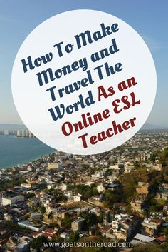 Do you want to make money and travel the world? In this article you'll lean how to be an online ESL teacher and make money so that you can live & travel...