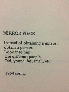 "Mirror, Mirror... OFF The Wall.: Inspired by Yoko Ono's ""Mirror Piece"" Poem"