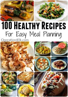 100 Healthy Recipes For Meal Planning