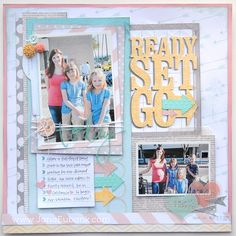 Ready Set Go - Scrapbook.com