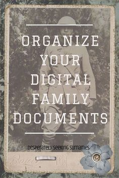 Batch Tagging To Organize Your Digital Family History Documents - Desperately Seeking Surnames