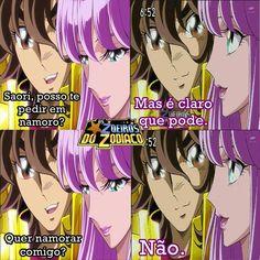 Desista Seiya só vai beijar o chão mesmo kkkkjj