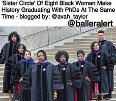 Eight Black Women Make History Graduating With PhDs At The Same Time