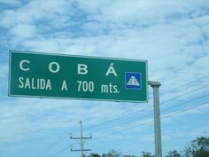Highway sign to our destination in Mexico