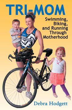 Tri-Moms! A great read.