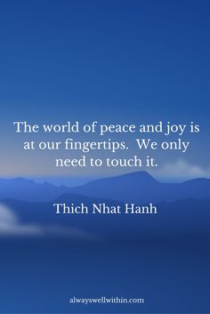 Enjoy A Bundle of Peace and Joy: 21 Inspiring Quotes from Thich Nhat Hanh on peace, love, and happiness.