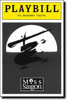 Miss Saigon Playbill Covers on Broadway - Information, Cast, Crew, Synopsis and Photos - Playbill Vault