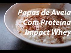 25. Papas de Aveia Com Whey Myprotein - YouTube