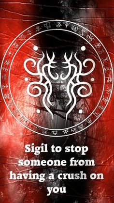 Sigil to stop someone from having a crush on youRequested by Anonymous Here you go my friend. Thank you for the request, I appreciate it. Sigil requests are open. For more of my sigils go...