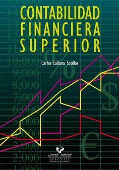 Contabilidad financiera superior / Carlos Lallana Sotillos