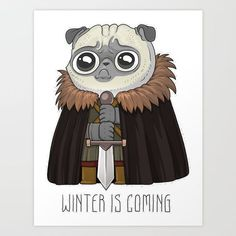 winter Is puging Art Print by NikKor. Worldwide shipping available at Society6.com. Just one of millions of high quality products available. #Pug
