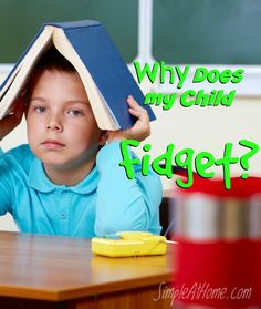 """Most parents ask themselves this question all the time. From the dinner table to school you catch your child fidgeting. Playing with their hair, tapping a foot, drumming away with the fork. Constantnever ceasingmovement. """"Why does my child FIDGET?"""" If you want the truth. Which I am assuming you do seeing you are here… The...Read More »"""