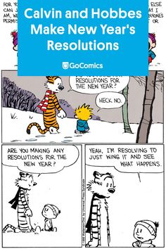 It's almost the New Year, and we're celebrating with these New Year's resolution-themed comics from Bill Watterson's beloved classic Calvin and Hobbes! Calvin And Hobbes Comics, Christmas Comics, Quotes About New Year, Conan, Resolutions, Snowman, Geek Stuff, Shit Happens, Humor