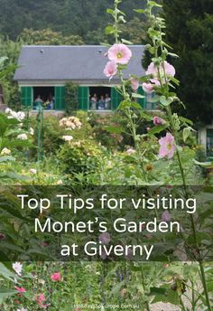 Top Tips for visiting Monet's Garden at Giverny, France.