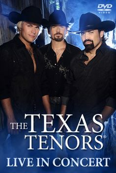 The Texas Tenors! Extremely versatile in their music and the nicest guys ever!