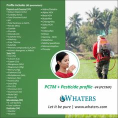 This profile contains all the essential tests to check purity of the drinking water which includes physical,chemical, toxic elements, microbiology as well as tests for the pesticides in the water. The pesticide testing is necessary specially in India as intensive farming causes pesticides in ground water in turn contaminating drinking water.
