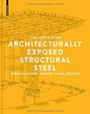 Architecturally exposed structural steel : specifications, connections, details / by Terri Meyer Boake http://encore.fama.us.es/iii/encore/record/C__Rb2657539?lang=spi