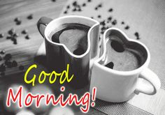 50+ Good Morning SMS and Messages Images, Good Morning GIFS Download Good Morning Wishes Gif, Good Morning Gift, Good Morning Coffee Gif, Good Morning Greeting Cards, Good Morning Funny, Happy Morning, Morning Blessings, Good Morning Flowers, Good Morning Messages