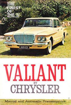 Valiant by Chrysler Australian Vintage, Australian Cars, Chrysler Valiant, Plymouth Valiant, Car Brochure, Us Cars, Cars Usa, Car Advertising, Performance Cars