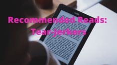 Recommended Reads: Tear- Jerkers - Playground of Randomness It Ends With Us, Colleen Hoover, Perfect Together, Happy New Year Everyone, Some People Say, Love Deeply, Make You Cry, Happy Endings, Powerful Words