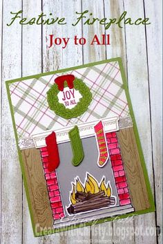 Stampin' Up! Festive Fireplace and Festive Fireside Framelits - Christmas Card - Create With Christy - Christy Fulk, Stampin' Up! Demo