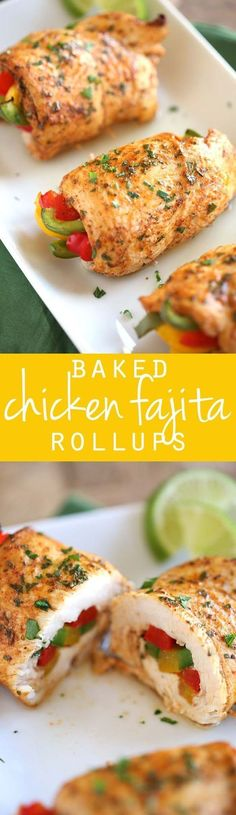 Low Carb Baked Chicken Fajita Roll-Ups!!! - 22 Recipe