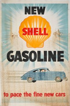 Large original vintage Shell advertising poster for New Shell Gasoline to pace the fine new cars. on May 2019 1950s Advertising, Vintage Advertising Posters, Vintage Advertisements, Vintage Ads, Vintage Posters, Vintage Metal Signs, Retro Ads, Old Signs, Old Ads