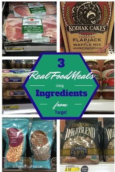 Here are three real food meals you can make using ingredients from Target.