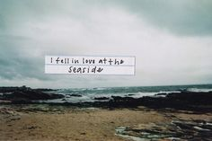 i fell in love at the seaside