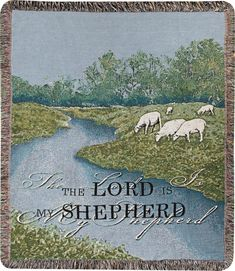The Lord Is My Shepherd Throw - Encourage yourself with a beautiful tapestry woven throw. The inspiring message from Psalm 23 will lift your spirits. Tapestry images are created by weaving colored yarns. The more you wash it, the softer it gets. Material: 100% Cotton - Made in the USA #christian #faith #psalm23