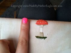 Miniature stumpwork embroidery - Fly Agaric toadstool, including aplique, bullion knots, satin stitch, chain stitch and french knots...by Mother Eagle
