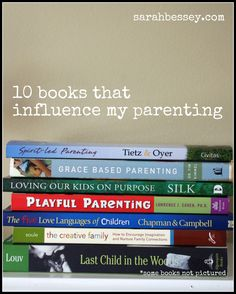 In which I share the 10 books that influence my parenting (at Sarah Bessey's blog) http://www.kidsaversnetwork.com/