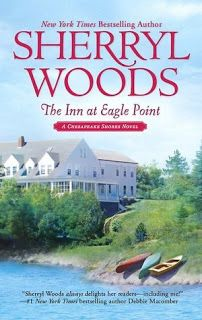A Chesapeake Shores Novel #1 The Inn At Eagle Point by Sherryl Woods