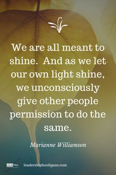 Confidence, when we let our light shine, others feel confident to let theirs shine too. Confidence understands we all are meant to shine. Shine Quotes, Light Quotes, Faith Quotes, Wisdom Quotes, Qoutes, Confidence Boosters Quotes, Work Motivational Quotes, Inspirational Quotes, Feeling Overwhelmed Quotes