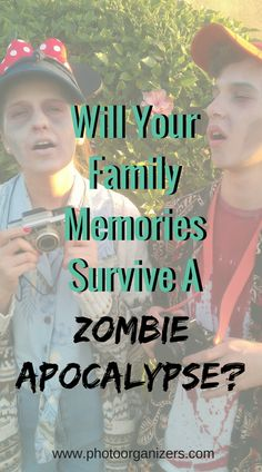 Will your precious family memories survive a disaster like a flood or a zombie apocalypse?