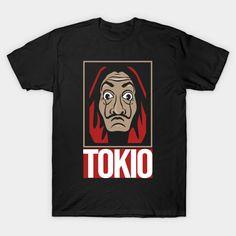 Shop Tokio money heist tokio t-shirts designed by DarkSonin as well as other money heist tokio merchandise at TeePublic. Manila, Nairobi, Moscow, Shirt Designs, Money, Tees, Mens Tops, T Shirt, Shopping