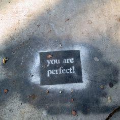 Positive Affirmation Stenciled Street Art in Venice, California