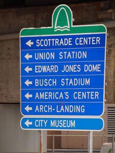 St. Louis, MO Attractions Sign - Saint Louis, Missouri