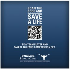 University of Texas and St. David's HealthCare in arena/stadium signage. QR code takes you to a cool animated CPR video on YouTube