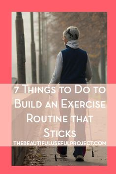 7 Things You Can Do To Create an Exercise Routine That Sticks. If you're struggling to be consistent with your exercise routine, this post is for you. Seven ideas about how you can create an exercise habit and stick with it. Motivation tips and ways to make exercise more bearable.