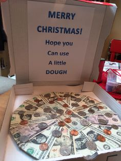 My fourteen year old grandson loved his cash pizza Christmas gift.