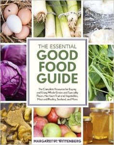The Essential Good Food Guide: The Complete Resource for Buying ...