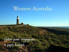 Western Australia : guide pour voyageurs à petit budget