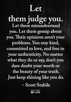 Words of Wisdom and Inspirational Quotes quotes quotes about life quotes about love quotes for teens quotes for work quotes god quotes motivation Quotable Quotes, Wisdom Quotes, True Quotes, Great Quotes, Words Quotes, Quotes To Live By, Motivational Quotes, Love People Quotes, Changes In Life Quotes