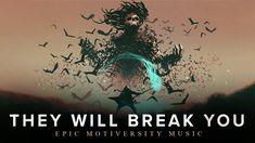 Best Epic Music | They Will Break You | Epic Motiversity Music