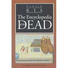 Encyclopedia of the Dead (European Classics)- Danilo Kis