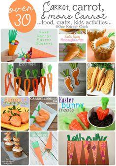 Over 30 Carrot ideas- food, crafts, kids activities