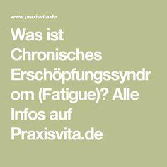 Was ist Chronisches Erschöpfungssyndrom (Fatigue)? Alle Infos auf Praxisvita.de